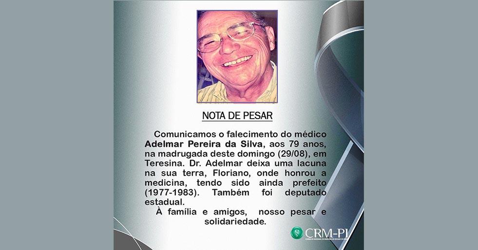 Floriano perde o médico Dr. Adelmar Pereira da Silva