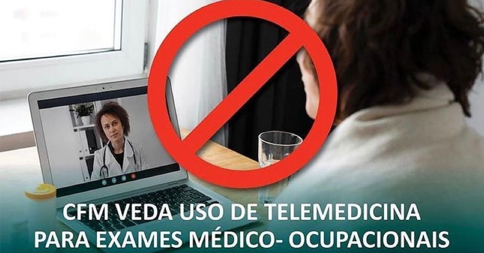 Resolução veda ao médico ocupacional realizar exame por telemedicina
